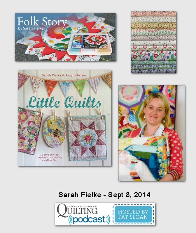 American%20Patchwork%20and%20Quilting%20Pocast%20Sarah%20Fielke%20Sept%202014